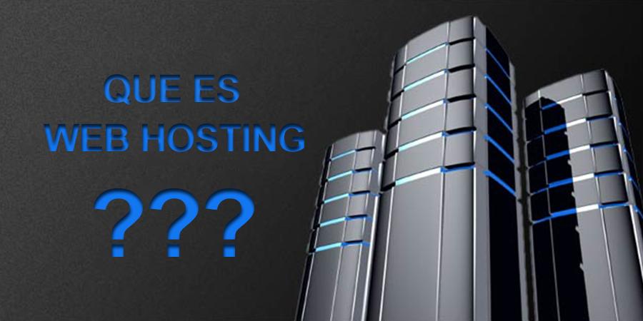 Que es Web Hosting?   Web Hosting Español